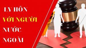 dịch vụ ly hôn với người nước ngoài tại Đồng Nai
